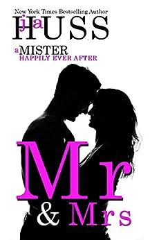 Mr. & Mrs. (The Mister Series Book 6) by [Huss, JA]