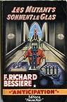 Les Mutants sonnent le glas par Richard-Bessiere