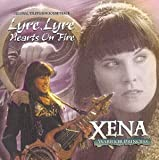 Xena: Warrior Princess - Lyre, Lyre, Hearts on Fire: Original Television Soundtrack