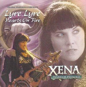Price comparison product image Xena: Warrior Princess - Lyre, Lyre, Hearts on Fire: Original Television Soundtrack