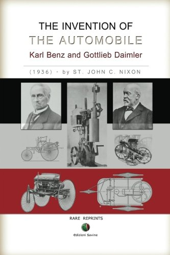 The Invention Of The Automobile    Karl Benz And Gottlieb Daimler