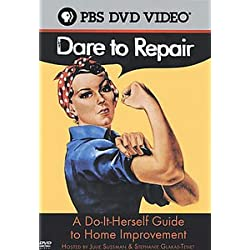 Dare to Repair (Do-it-herself Guide to Home Improvement)