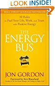 #9: The Energy Bus: 10 Rules to Fuel Your Life, Work, and Team with Positive Energy