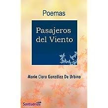 Pasajeros del viento: Poemas (Spanish Edition)