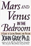 Mars and Venus in the Bedroom: Guide to Lasting Ro