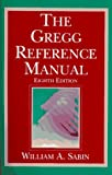 The Gregg Reference Manual, Sabin, William A., 0028032853