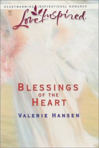Blessings of the Heart (Serenity Series #4) (Love Inspired #206)