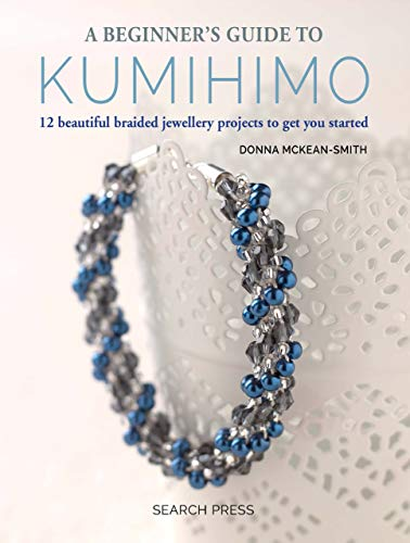 Pdf Crafts A Beginner's Guide to Kumihimo