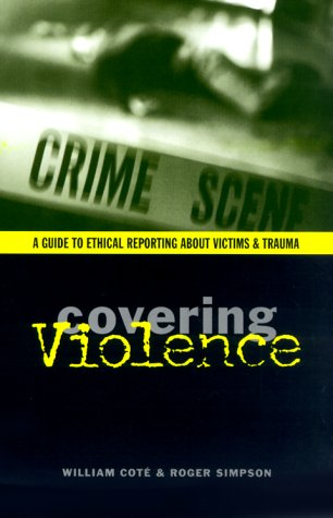 Covering Violence by Columbia University Press