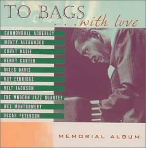 To Bags With Love: A Tribute to Milt Jackson