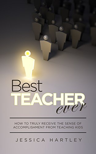 Amazon best teacher ever how to truly receive the sense of best teacher ever how to truly receive the sense of accomplishment from teaching children fandeluxe Choice Image