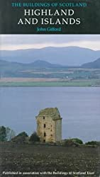 The Buildings of Scotland: Highland And Islands