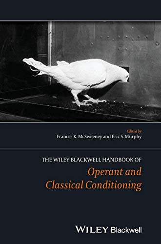 The Wiley Blackwell Handbook of Operant and Classical Conditioning ()