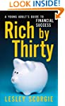 Rich by Thirty: A Young Adult's Guide...