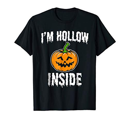 I'm Hollow Inside Funny Halloween T-Shirt