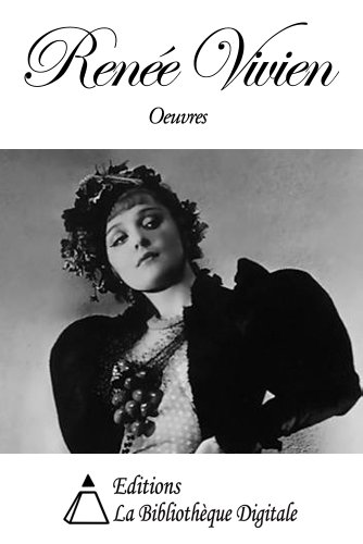 Oeuvres de Renée Vivien (French Edition) - Continental Violets