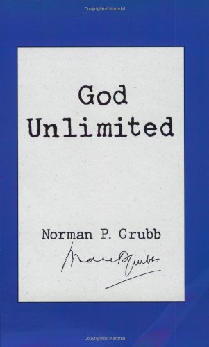 Top 2 god unlimited by norman grubb