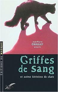 Griffes de sang par Jean-Pierre Croquet