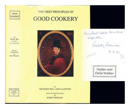 Book cover from The first principles of good cookery by Baroness, Augusta Hall. Freeman, Bobby Llanover