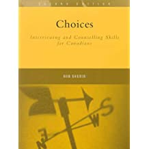 Choices: Interviewing and Counselling Skills for Canadians (2nd Edition)