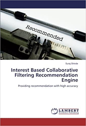 Interest Based Collaborative Filtering Recommendation Engine