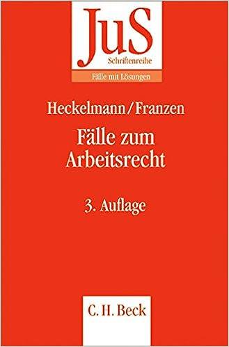 Fälle Zum Arbeitsrecht Amazonde Dieter Heckelmann Martin Franzen