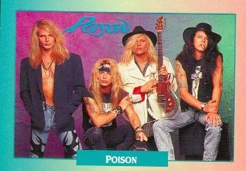 Poison trading card (Poison Every Rose Has its Thorn Band) 1991 Brockum Rock Music #155 Bret Michaels CC Deville Rikki Rocket Bobby Dall from Autograph Warehouse