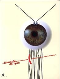 3e Biennale d'art contemporain de Lyon: Installation, cinéma, vidéo, informatique : Musée d'art contemporain...du 20 décembre 1995 au 18 février 1996 par  Biennale d'art contemporain de Lyon (3e : 1995-1996)