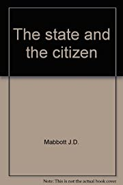 The State and the Citizen por J. D. Mabbott