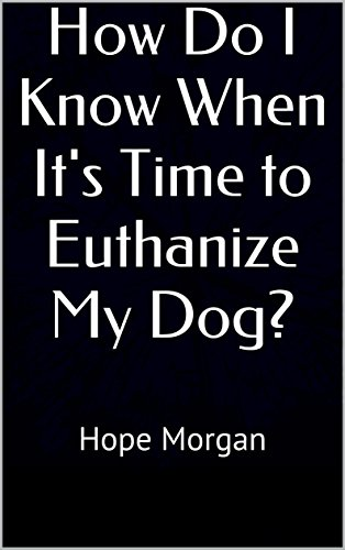 How Know When Time Euthanize ebook product image