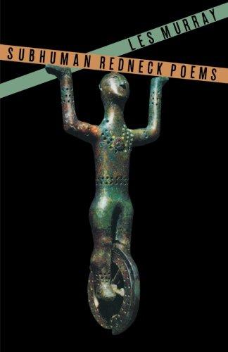 Subhuman Redneck Poems by Farrar, Straus and Giroux