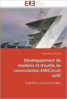 EL NASHEF-G - Développement De Modèles Et D'outils De Cosimulation Em/circuit Actif