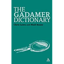 The Gadamer Dictionary (Continuum Philosophy Dictionaries)