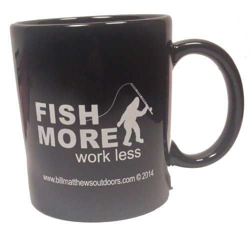 """Fish More Work Less"" Bigfoot Fishing Mug"