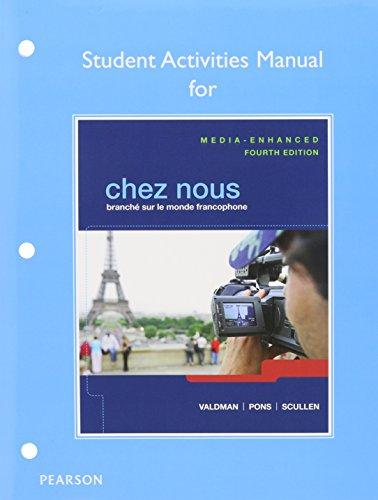 Chez nous: Branche sur le monde francophone, Media-Enhanced Version, Books a la Carte Edition, MyLab French w eText, Stu