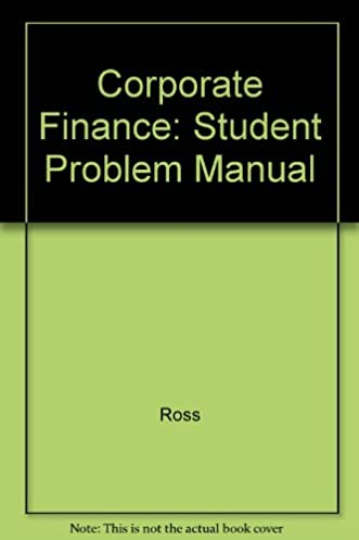amazon com student problem manual for use with corporate finance rh amazon com Student Solution Manual DC LDS Student Manual