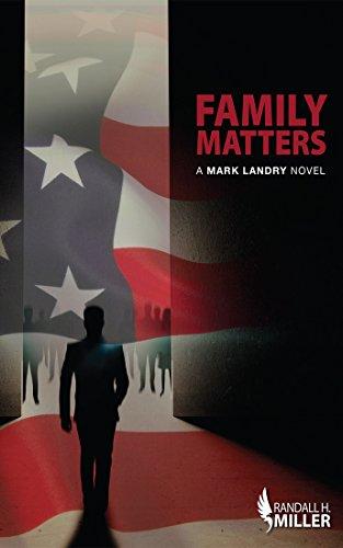 Family Matters: A Mark Landry Novel