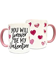 You Will Forever be My Valentine 11oz Coffee Mug - Grade A Quality Ceramic - Great for Valentine's Day, Anniversaries, Wife, Husband, Girlfriend, Boyfriend, Love - Gift Box Included (Perfect Gift)