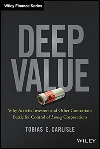 com deep value why activist investors and other  deep value why activist investors and other contrarians battle for control of losing corporations wiley finance 1st edition