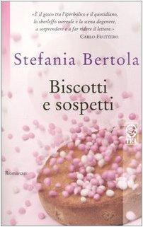 Biscotti E Sospetti