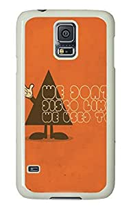 discount Samsung Galaxy S5 covers We Do Not Disco Funny PC White Custom Samsung Galaxy S5 Case Cover