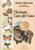 L'etologia caso per caso