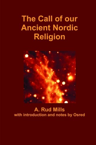 The Call of our Ancient Nordic Religion