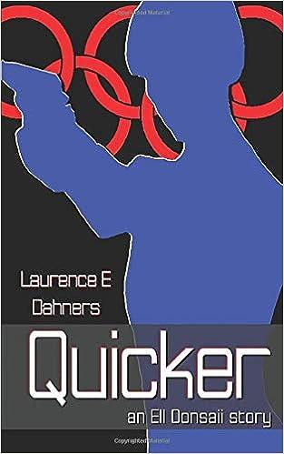Amazon.com: Quicker (An Ell Donsaii Story) (Volume 1 ...