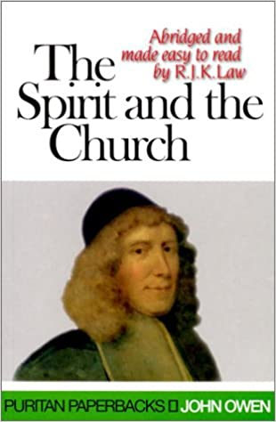 Book The Spirit and the Church (Treasures of John Owen for Today's Readers)