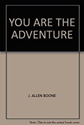 YOU ARE THE ADVENTURE