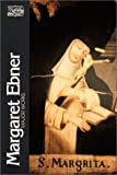img - for Margaret Ebner, Major Works (Classics of Western Spirituality (Paperback)) book / textbook / text book
