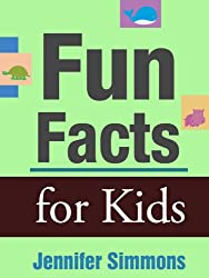 Fun Facts for Kids - Cool Animal and Science Trivia for Kids (English Edition)