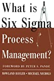 img - for What is Six Sigma Process Management? (Business Books) book / textbook / text book