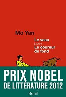 Le veau Suivi de Le coureur de fond, Mo Yan